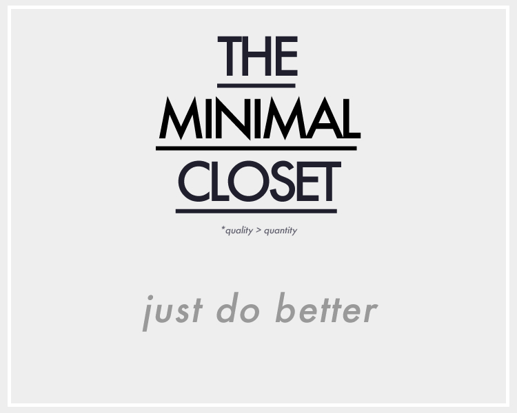 The Minimal Closet | Just Do Better